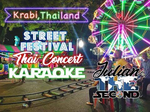 Krabi Thailand: Street Festival, Concert & Karaoke
