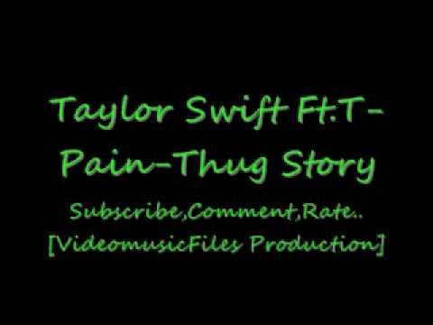 Taylor Swift Ft.T-Pain-Thug Story