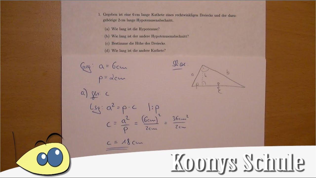 Aufgabe 1 - rechtwinkliges Dreieck, Kathete, Hypotenusenabschnitt ...