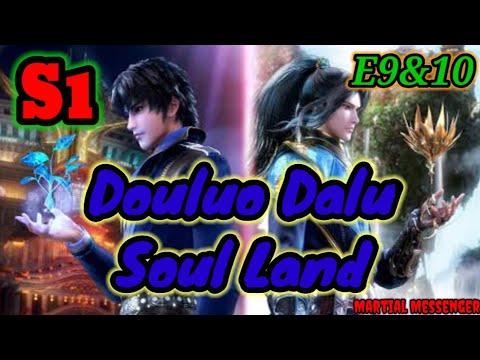 Download Douluo Dalu - Soul Land Season 1 Episodes 9 & 10   English Subbed