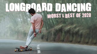 Longboard Dancing WORST \u0026 BEST OF 2020