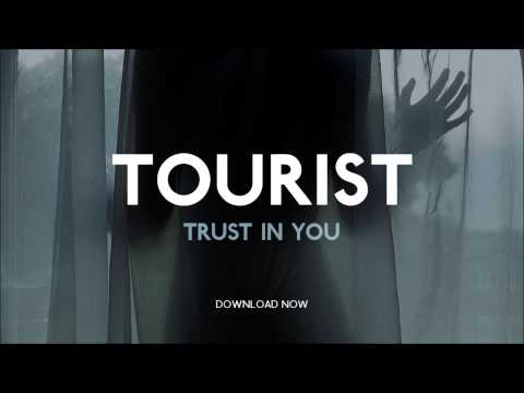 "Tourist - ""Trust In You"""