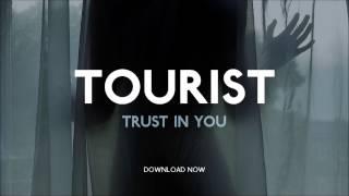 Tourist - Trust In You