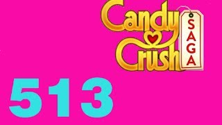 candy crush saga livello level 513