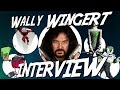 Interview with Wally Wingert