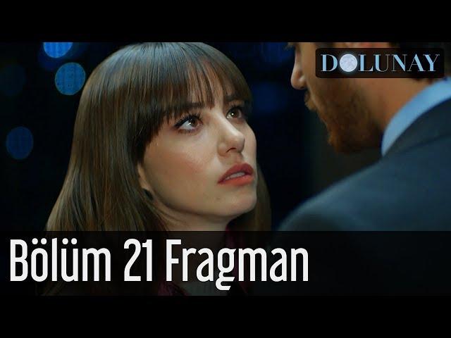 Dolunay 21. Bölüm Fragman