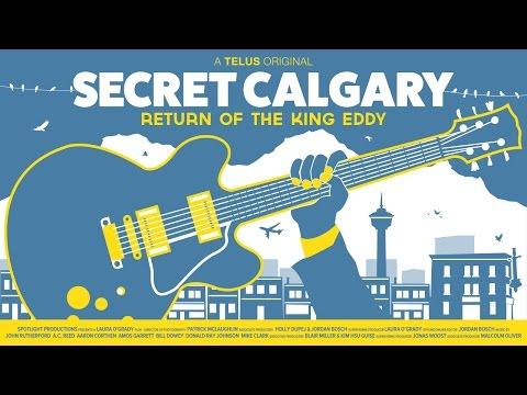 Secret Calgary: Return of the King Eddy