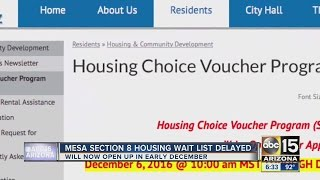 The Mesa section 8 housing wait list opening was delayed