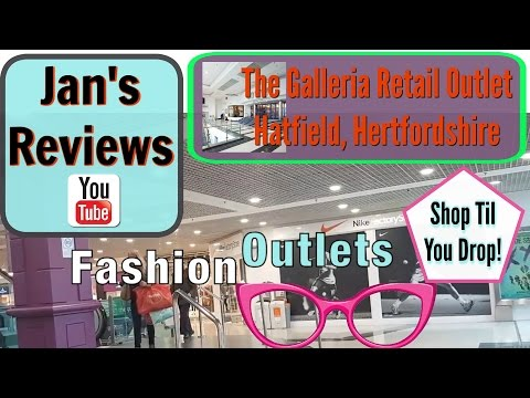 THE GALLERIA OUTLET CENTRE REVIEW, HATFIELD, SHOPPING, Jan's Reviews