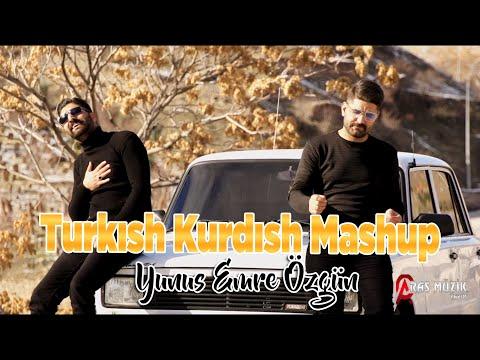 TURKISH KURDISH MASHUP 2020 - Yunus Özgün Emre Özgün