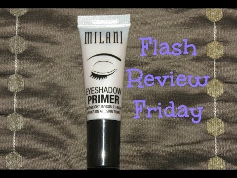 Flash Review Milani Eyeshadow Primer
