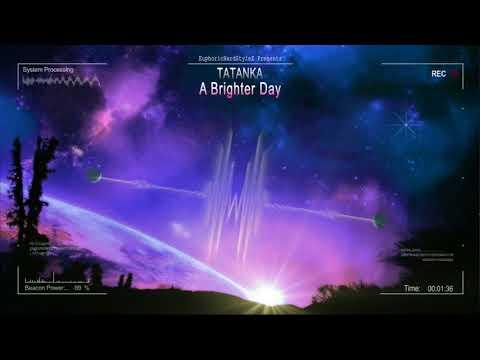 Tatanka - A Brighter Day [HQ Edit]