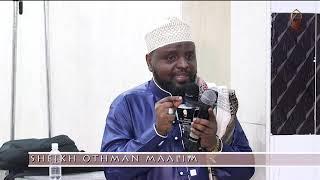 SHEIKH OTHMAN MAALIM 2020 | MSIMAMO WA MUUMIN
