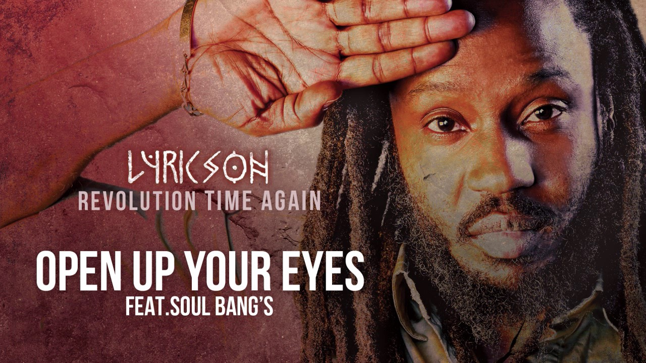 Lyricson and Soul Bangs – Open Up Your Eyes