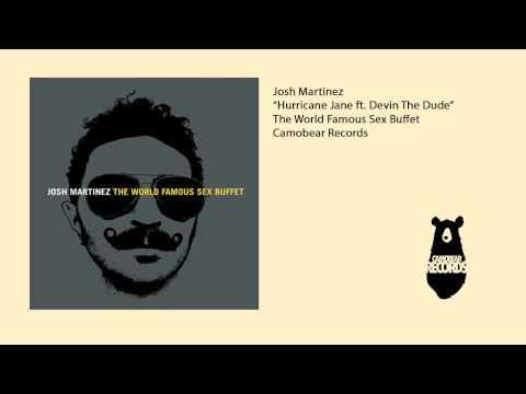 Josh Martinez - Hurricane Jane (feat. Devin The Dude)