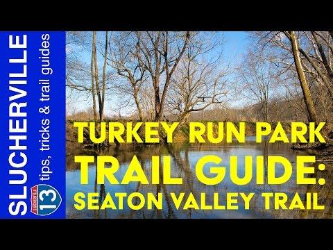 Turkey Run Park Trail Guide: Seaton Valley Trail
