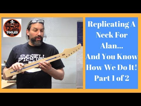 Building A Neck For Alan... And You Know How We Do It! Part 1 of 2