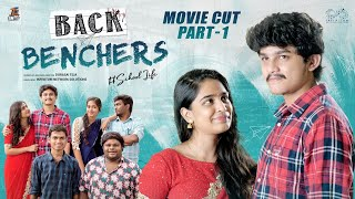 Backbenchers Movie || Part - 1 || Dorasai Teja || Varsha Dsouza || Tej India || Infinitum Media