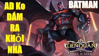 Sự khủng khiếp của BATMAN khiến AD team bạn không dám ra khỏi nhà chính