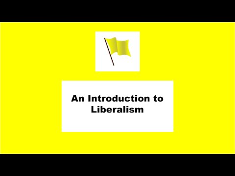 An Introduction to Liberalism
