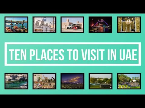 Amazing Ten Places to visit in United Arab Emirates UAE | Dubai