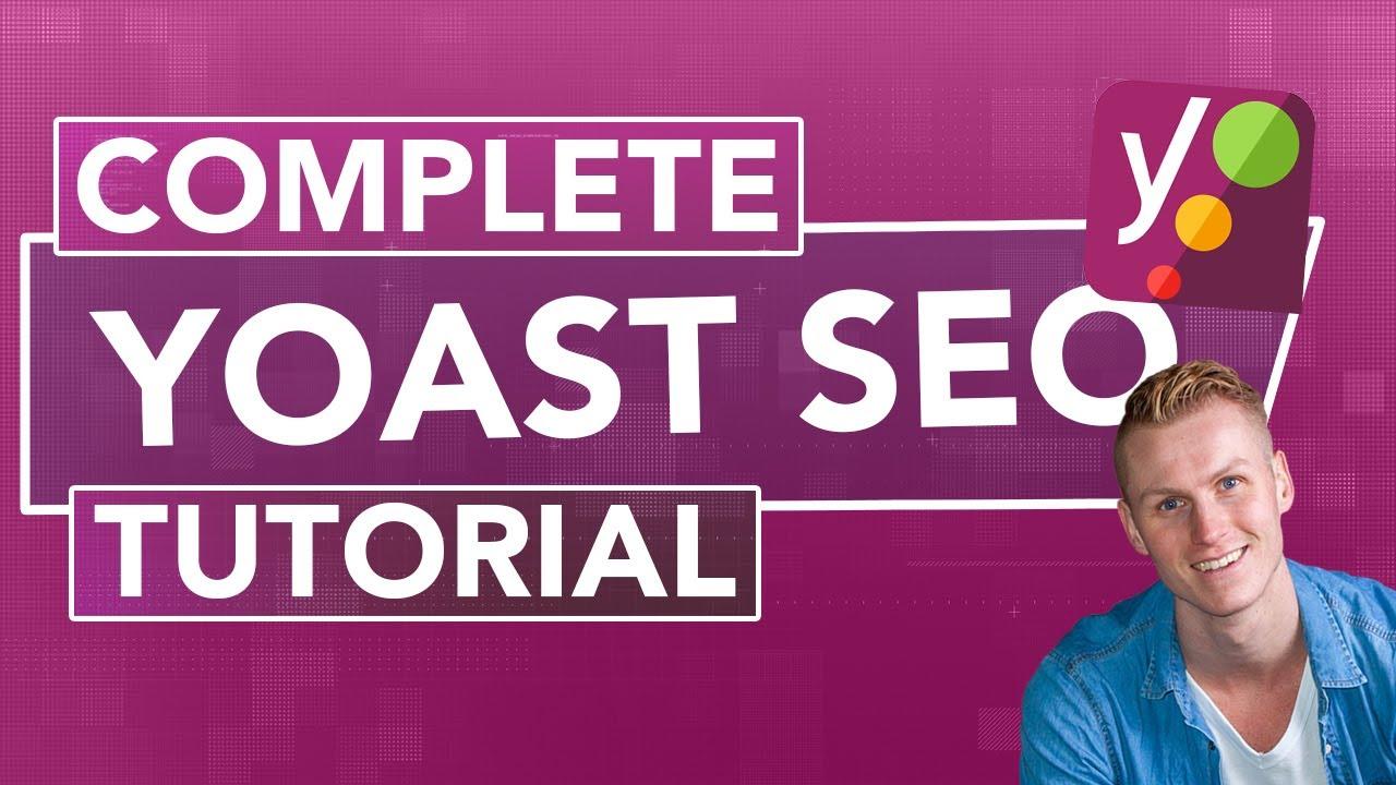 Complete Yoast SEO Tutorial | SEO For Beginners 2019 | Ferdy Korpershoek