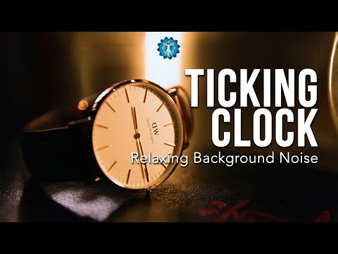 "24 Hours ""Relaxing Ticking Clock"" - Ambient Noise for Work, Study and Stress Relief"