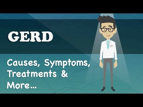GERD - Causes, Symptoms, Treatments & More…