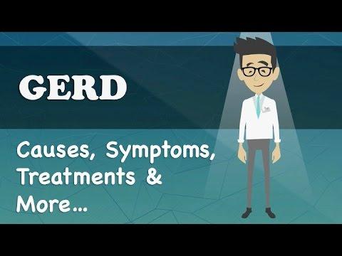 GERD - Causes, Symptoms, Treatments & More…