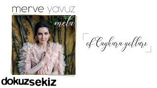 Merve Yavuz - Of Çaykara Yolları (Official Audio)