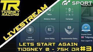 [GT Sport Livestream] - Current DR: B || Lets Start Again #3 - Tidgney 0 to 75k DR