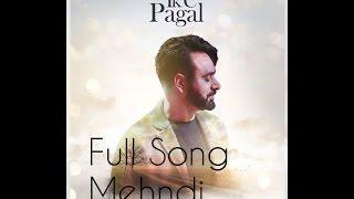 Babbu Maan | Mehndi Full Song | New Cassette Ik C Pagal | Latest Punjabi New Song 2017