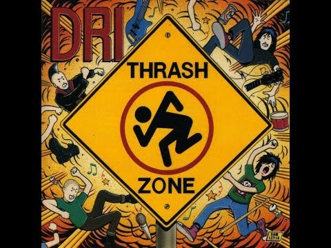 DRI  Thrash Zone Full Album