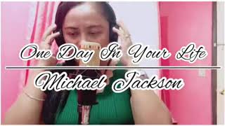 ONE DAY IN YOUR LIFE..../Micheal  Jackson.. No copyright