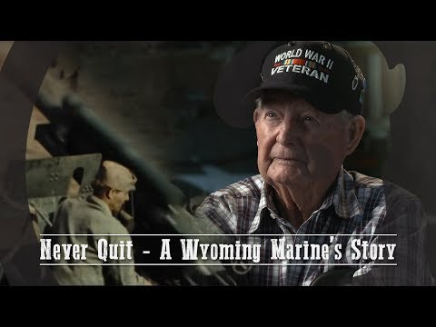 Never Quit: A Wyoming Marine's Story - Our Wyoming