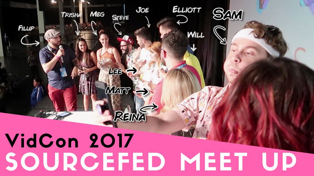 Sourcefed Vidcon 2017 Meet Greet Youtube