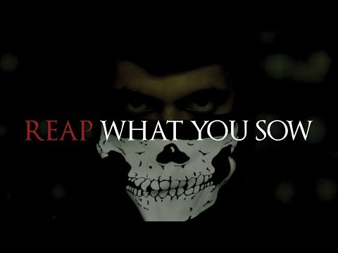 U Reap What U Sow It Comes Back On U