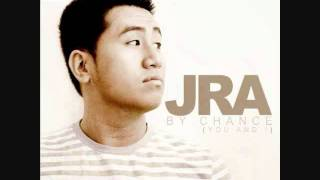 JRA - By Chance (You & I)(Remix)