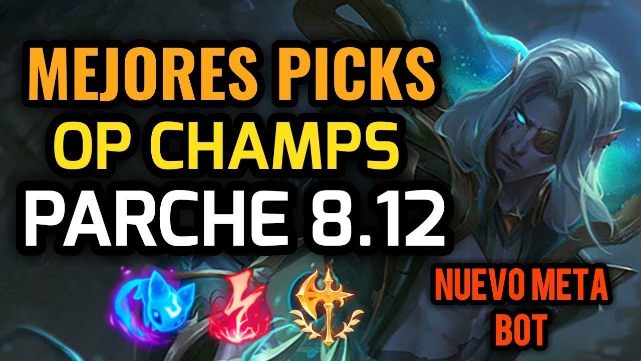 MEJORES PICKS Y CAMPEONES OP - PARCHE 8.12 League of Legends - OP Champs LOL 2018 Temporada 8