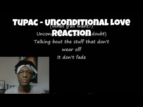 2Pac - Unconditional Love Reaction