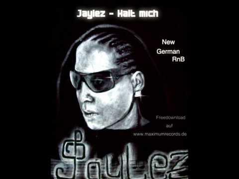 Jaylez  - Halt mich