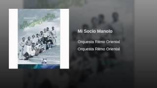 Mi Socio Manolo