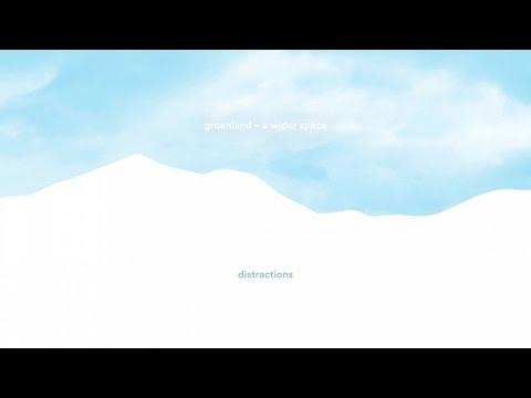 Groenland - Distractions (audio)