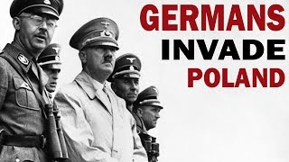 The Nazi Invasion of Poland in 1939 - Captured WWII German films_Full Length Historical Documentary
