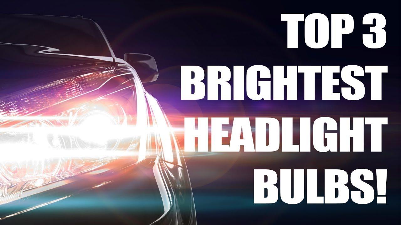 Top 3 Brightest Headlight Bulbs Tested Halogen Youtube