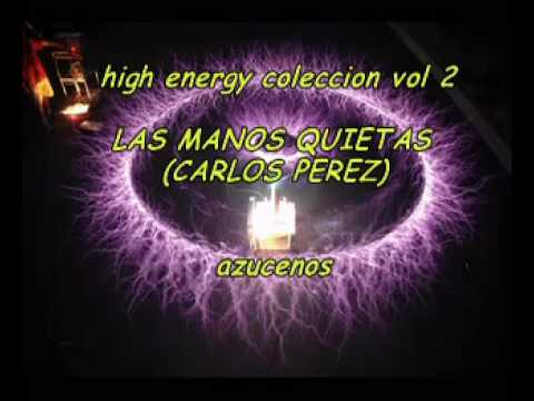 HIGH ENERGY song LAS MANOS QUIETAS