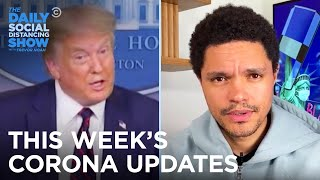 This Week's Coronavirus Updates - Week of 7/20/2020 | The Daily Social Distancing Show