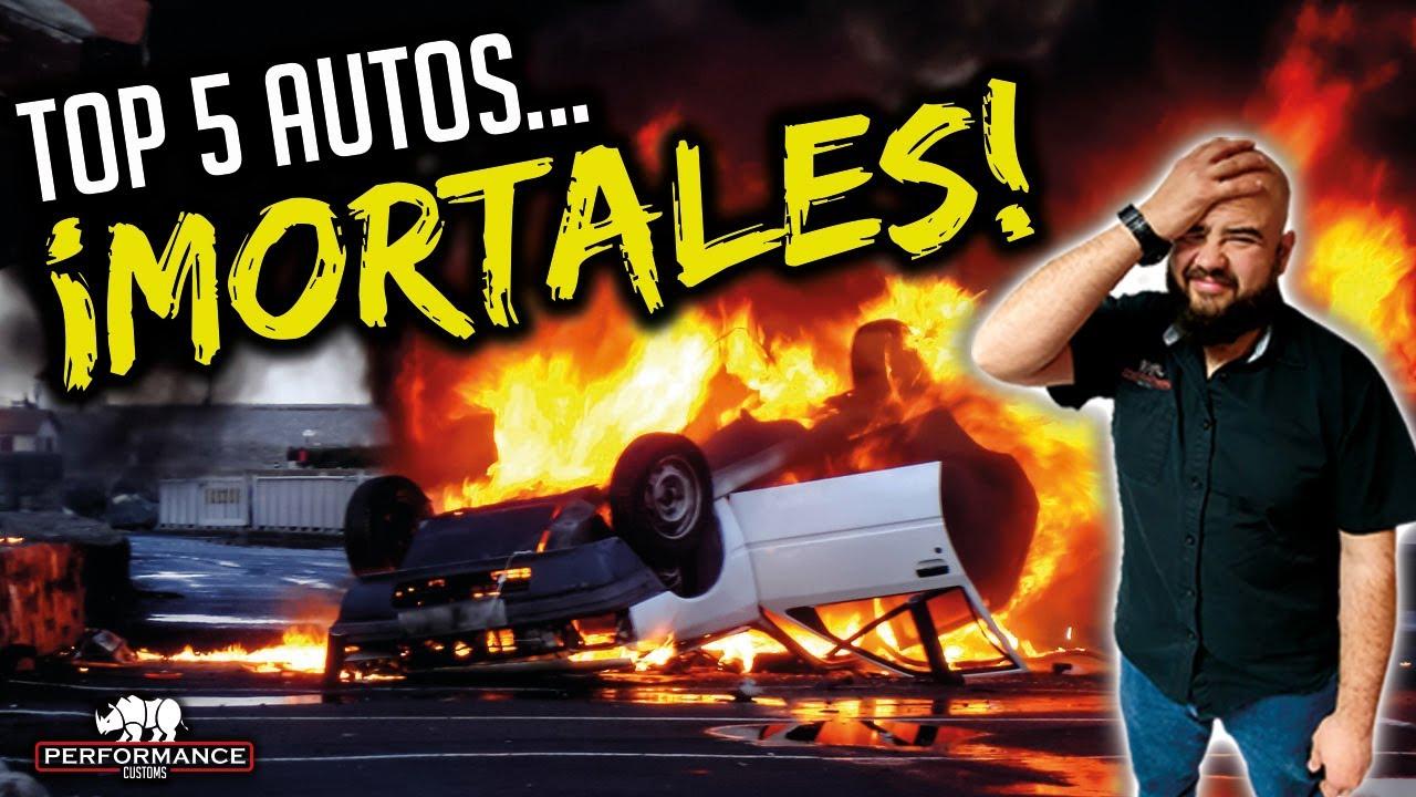 #Top5 Autos #Mortales (Son Un Peligro!!!)