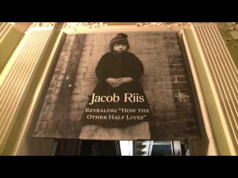 Jacob Riis: Revealing How the Other Half Lives