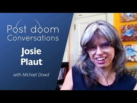 Josie Plaut: Post-doom with Michael Dowd
